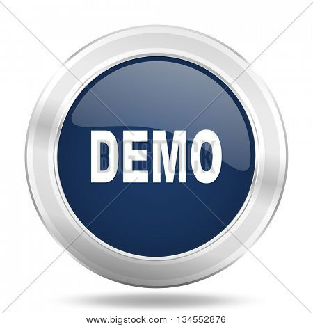 demo icon, dark blue round metallic internet button, web and mobile app illustration