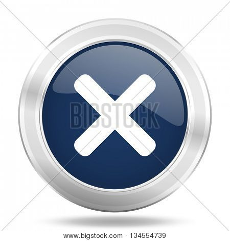 cancel icon, dark blue round metallic internet button, web and mobile app illustration