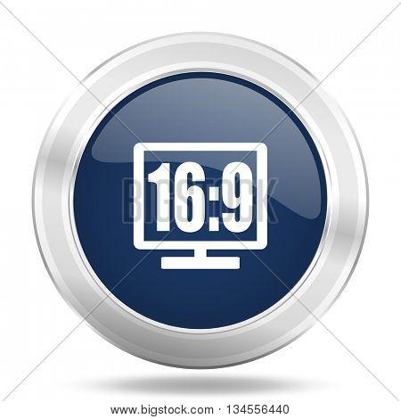 16 9 display icon, dark blue round metallic internet button, web and mobile app illustration