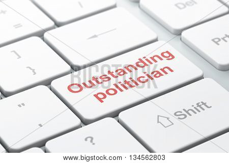 Political concept: computer keyboard with word Outstanding Politician, selected focus on enter button background, 3D rendering