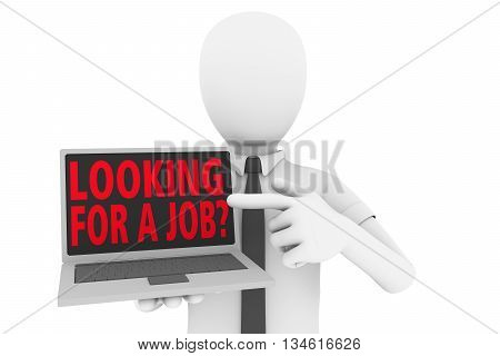 A man pointing to laptop screen with the words looking for a job?. A company is hiring. 3d illustration