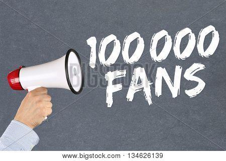100000 Fans Likes Social Networking Media Megaphone