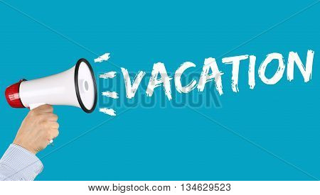 Vacation Holiday Holidays Relax Relaxed Break Free Time Business Concept Relax Relaxed Megaphone