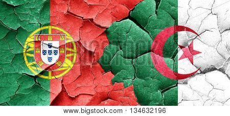 Portugal flag with Algeria flag on a grunge cracked wall