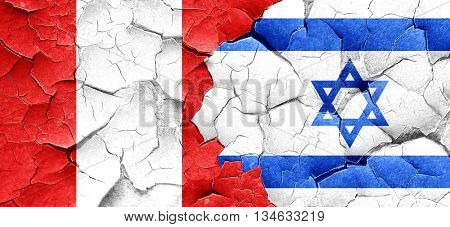Peru flag with Israel flag on a grunge cracked wall
