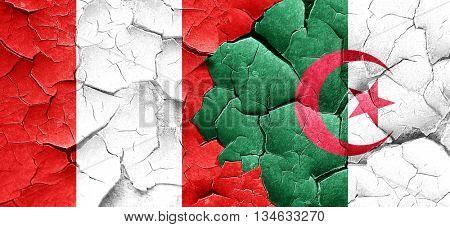 Peru flag with Algeria flag on a grunge cracked wall