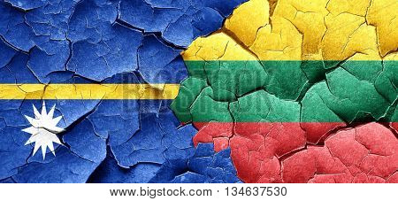 Nauru flag with Lithuania flag on a grunge cracked wall