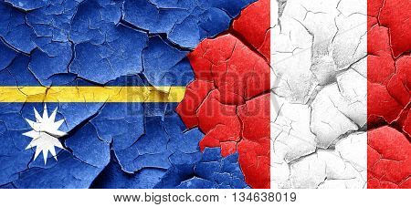 Nauru flag with Peru flag on a grunge cracked wall
