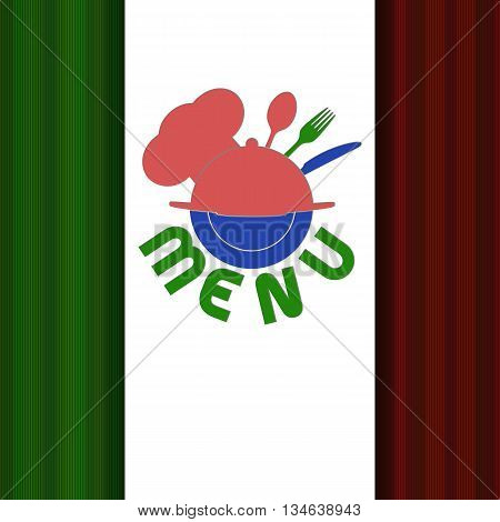 Vector illustration Cover template restaurant menu texture Fork and spoon with a cap and a plate in a circle the inscription on the background of the Italian flag colors.