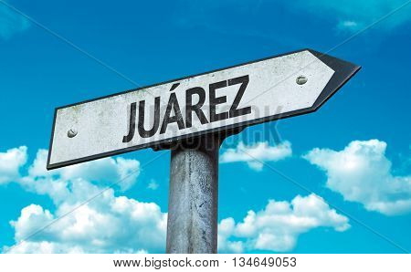 Juarez sign with sky background