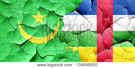 Mauritania flag with Central African Republic flag on a grunge c