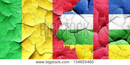 Mali flag with Central African Republic flag on a grunge cracked