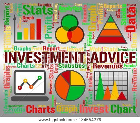 Investment Advice Means Invested Information And Portfolio