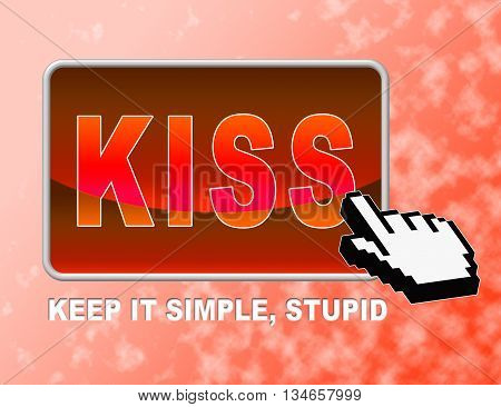 Kiss Button Means Keep It Simple And Control