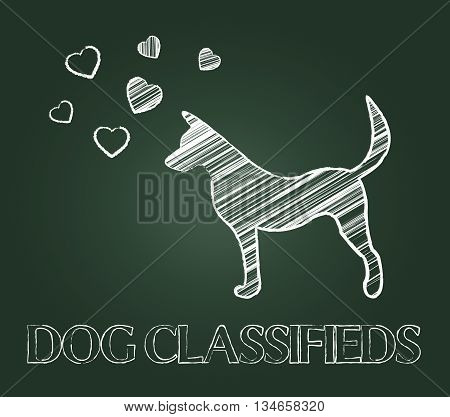 Dog Classifieds Indicates Advertisement Doggy And Purebred