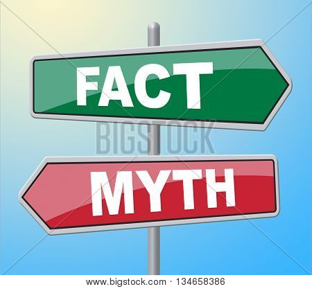 Fact Myth Signs Indicates The Facts And Untrue