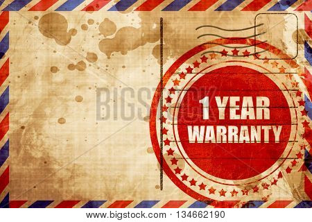1 year warranty, red grunge stamp on an airmail background
