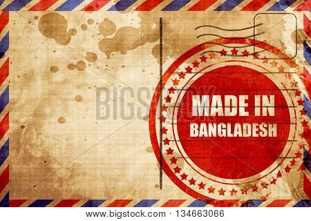 Made in bangladesh, red grunge stamp on an airmail background