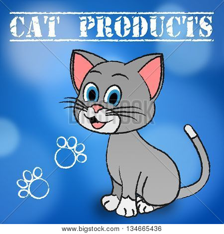 Cat Products Means Felines Kitten And Purchases