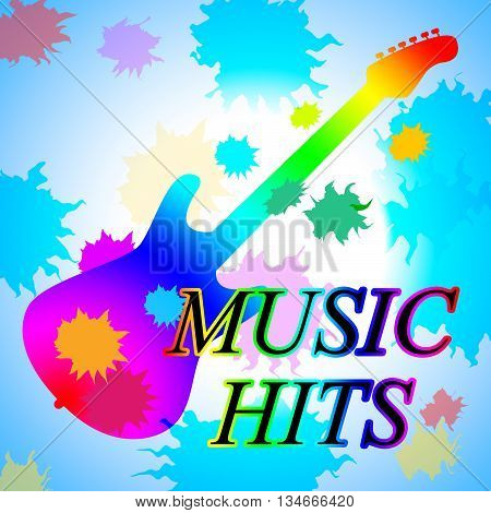 Music Hits Shows Sound Track And Audio