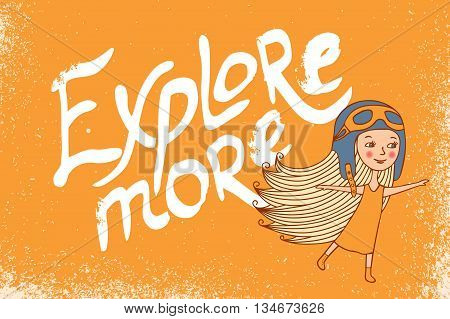 The girl and the inscription on yellow background. Explore more. Voyage vector image. Pilot in helmet.