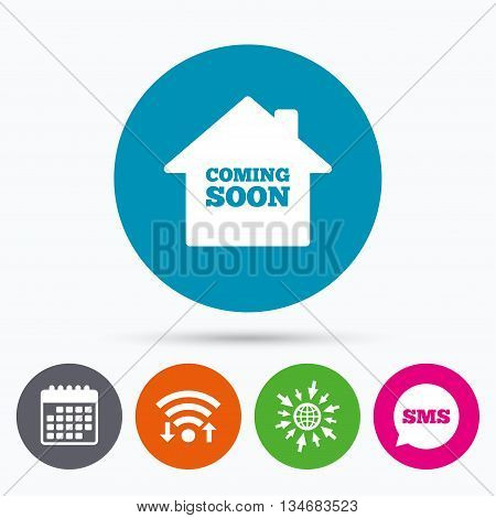 Wifi, Sms and calendar icons. Homepage coming soon sign icon. Promotion announcement symbol. Go to web globe.