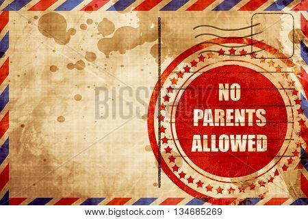 No parents allowed sign