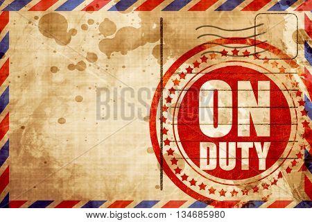on duty