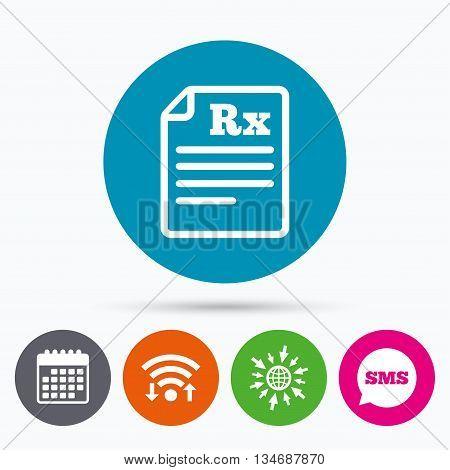 Wifi, Sms and calendar icons. Medical prescription Rx sign icon. Pharmacy or medicine symbol. Go to web globe.