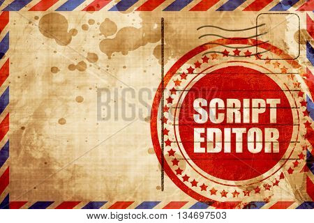script editor, red grunge stamp on an airmail background