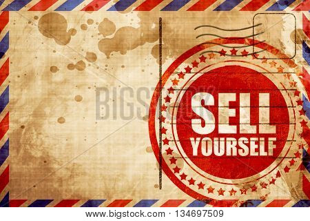 sell yourself, red grunge stamp on an airmail background