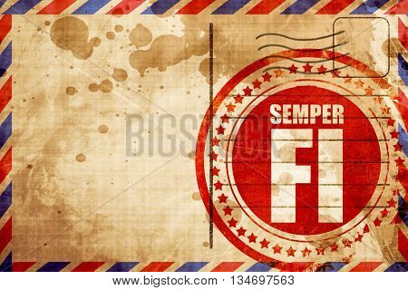 Semper fi, red grunge stamp on an airmail background