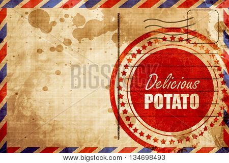 Delicious potato sign, red grunge stamp on an airmail background