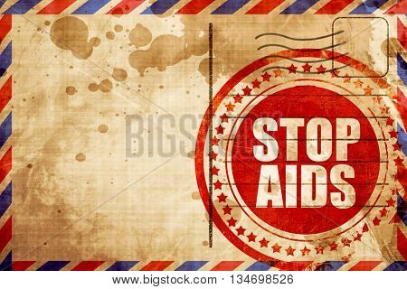 stop aids, red grunge stamp on an airmail background