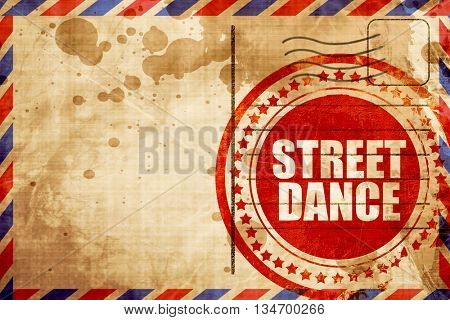 street dance, red grunge stamp on an airmail background