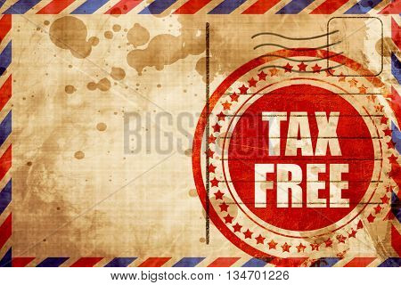 tax free sign, red grunge stamp on an airmail background