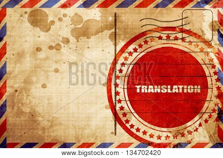 translation, red grunge stamp on an airmail background