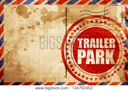 trailer park, red grunge stamp on an airmail background