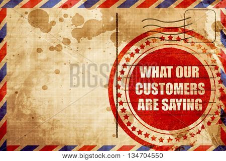 what our customers are saying, red grunge stamp on an airmail ba
