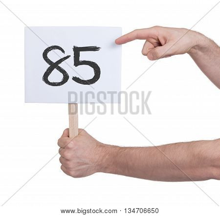 Sign With A Number, 85
