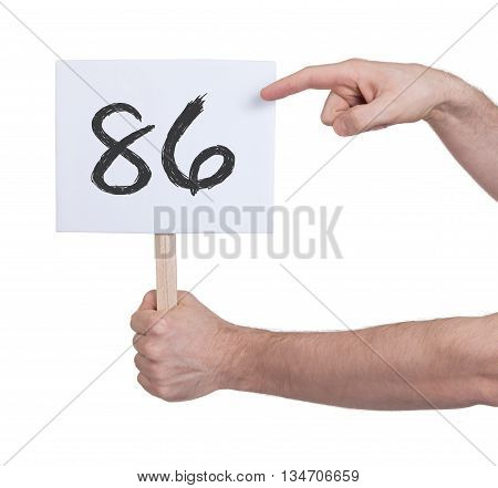 Sign With A Number, 86