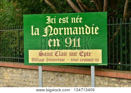 Saint Clair sur Epte France - october 4 2015 : here the normandie was born wrote on a sign