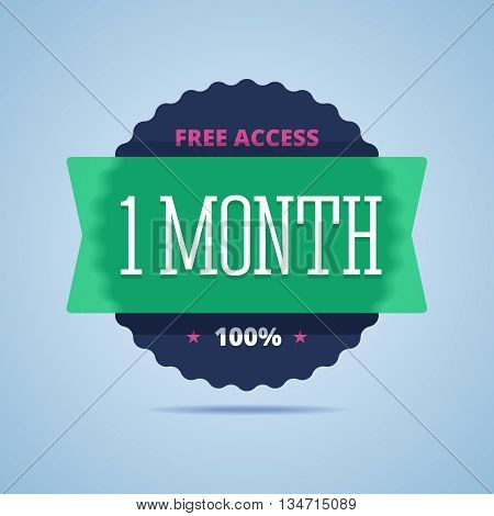 1 month free access badge. Vector illustration in flat style