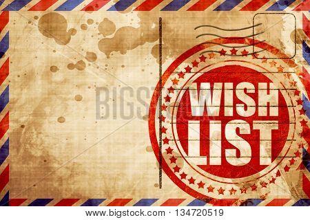 wishlist, red grunge stamp on an airmail background