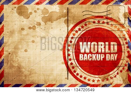world backup day, red grunge stamp on an airmail background