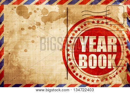 yearbook, red grunge stamp on an airmail background