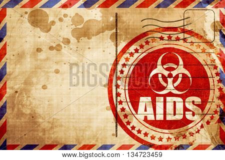 Aids virus concept background, red grunge stamp on an airmail ba