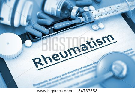 Rheumatism Diagnosis, Medical Concept. Composition of Medicaments. Rheumatism - Medical Report with Composition of Medicaments - Pills, Injections and Syringe. 3D Render.