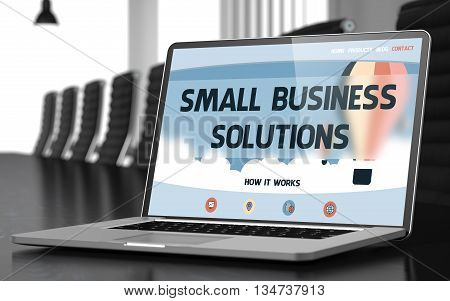 Modern Meeting Hall with Laptop Showing Landing Page with Text Small Business Solutions. Closeup View. Blurred. Toned Image. 3D Illustration.