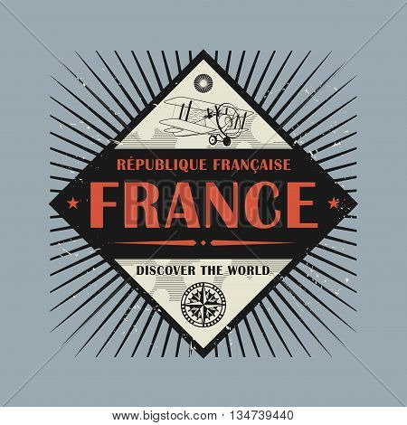 Stamp or vintage emblem with text France, Discover the World, vector illustration